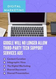 GOOGLE WILL NO LONGER ALLOW THIRD-PARTY TECH SUPPORT SERVICES ADS