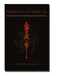 Perfection of Character Guiding Principles for the Martial A