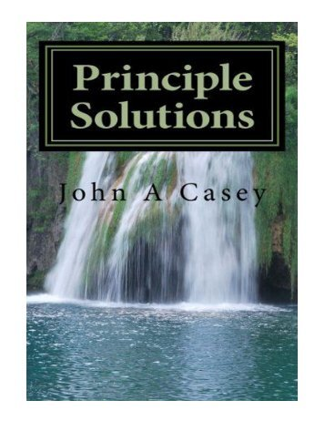 Principle Solutions A Guide to Sober Living