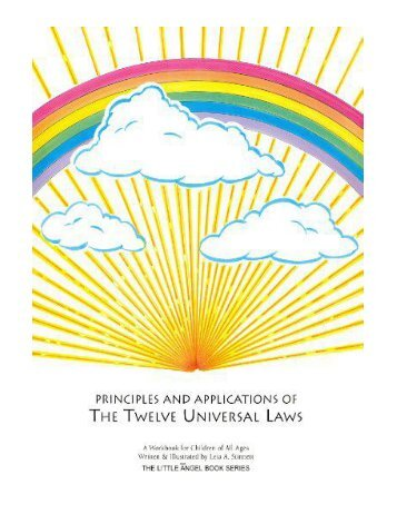 Principles and Applications of the Twelve Universal Laws A W