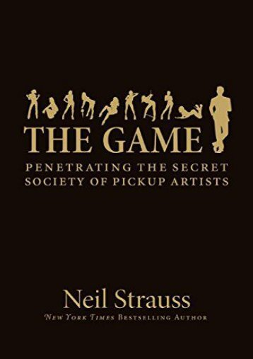 Pdf download Game: Undercover In The Secret Society Of Pick-up Artists  [FREE]