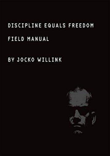 full download Discipline Equals Freedom [PDF]
