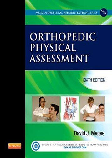 Downlaod Orthopedic Physical Assessment, 6e (Musculoskeletal Rehabilitation) [PDF]
