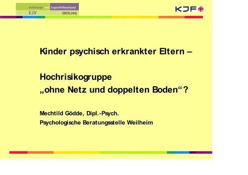 Präsentation Kinder psychisch erkrankter Eltern ... - Kjf-augsburg.net
