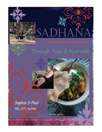 Sadhana - Healing Path of Practice Through Yoga and Ayurveda