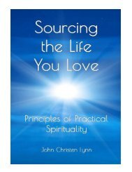 Sourcing the Life You Love Principles of Practical Spiritual
