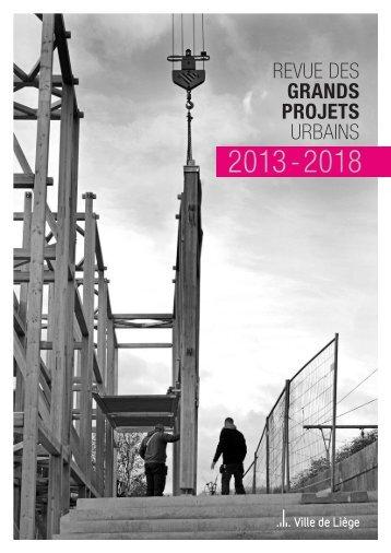 Revue des Grands Projets urbains 2013-2018