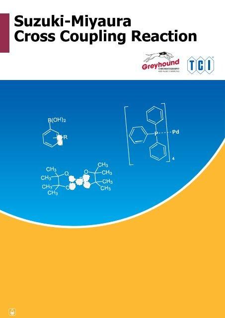 Tokyo Chemical Industries (TCI) Suzuki-Miyaura Cross Coupling Reaction