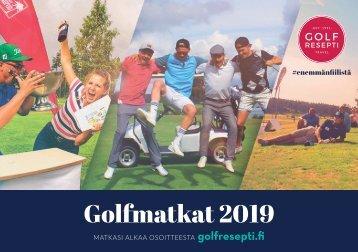Golfmatkat 2019 - Golfresepti