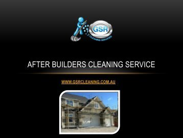 After Builders Cleaning Service - GSR Cleaning