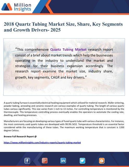 2018 Quartz Tubing Market Size, Share, Key Segments and Growth Drivers- 2025
