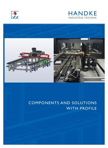COMPONENTS AND SOLUTIONS WITH PROFILE