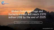 Global Industrial Plugs and Sockets market will reach 2370 million US$ by the end of 2025