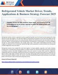 Refrigerated Vehicle Market Driver, Trends, Applications & Business Strategy Forecast 2025