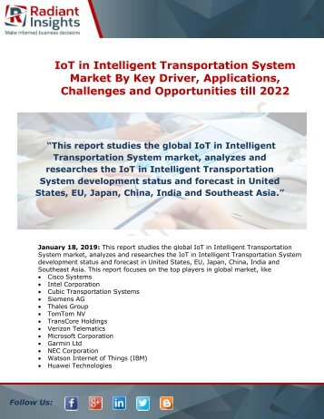 IoT in Intelligent Transportation System Market Key Players, Industry Overview, Supply Chain and Analysis till 2022