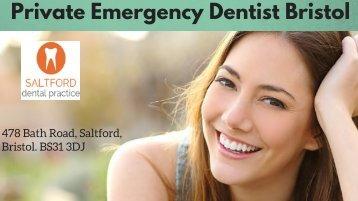Private Emergency Dentist Bristol