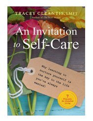 An Invitation to Self-Care Why Learning to Nurture Yourself