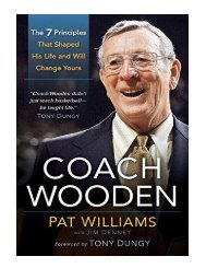 the Coach Wooden The 7 Principles That Shaped His Life And Will