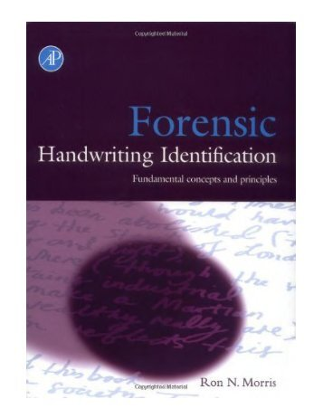 Forensic Handwriting Identification Fundamental Concepts and
