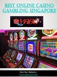 Best Online Casino Gambling Singapore