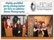 Highly Qualified party photographer for hire at Lifetime Event Photography