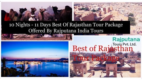 10 Nights - 11 Days Best Of Rajasthan Tour Package Offered By Rajputana India Tours