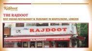 The Rajdoot - Indian Restaurant & Takeaway in Marylebone, London