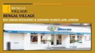Bengal Village - Indian Restaurant & Takeaway in Brick Lane, London