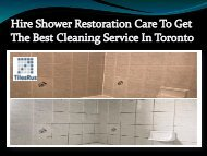 Hire Shower Restoration Care To Get The Best Cleaning Service In Toronto-converted