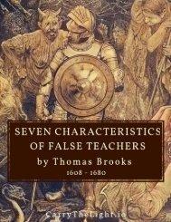 Seven Characteristics of False Teachers by Thomas Brooks (1608 - 1680)