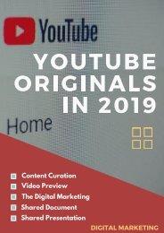 YOUTUBE ORIGINALS IN 2019