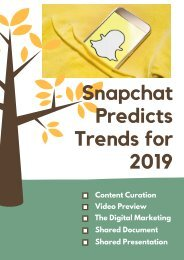 Snapchat Predicts Trends for 2019
