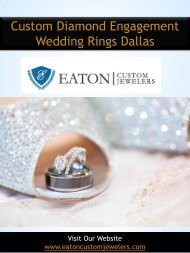 Custom Diamond Engagement Wedding Rings Dallas