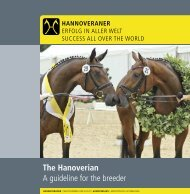 The Hanoverian A guideline for the breeder - Hannoveraner Verband