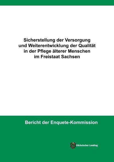 Abschlussbericht Der Enquete Kommission Pflege Des Sachsischen Landtags