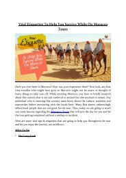 Vital Etiquettes To Help You Survive While On Morocco Tours
