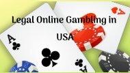 Legal Online Gambling in USA