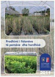 Prodhimi i fidanëve të pemëve dhe hardhisë