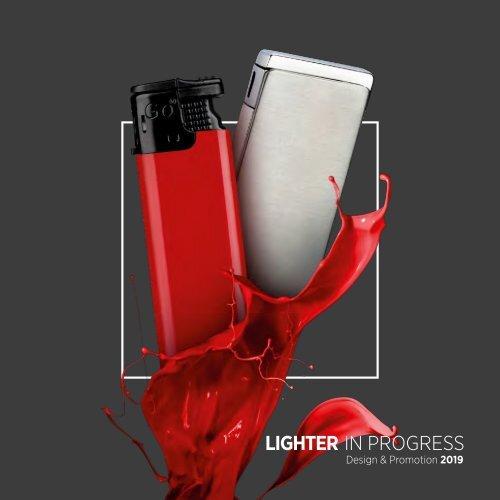 Lighter in Progress 2019