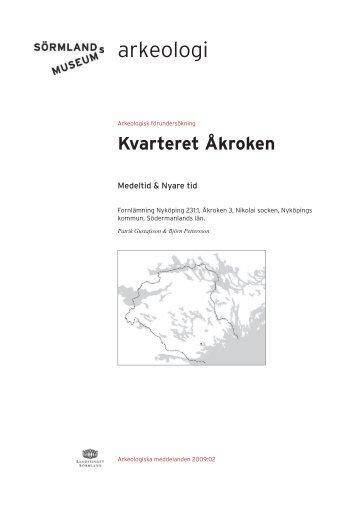 Kvarteret Åkroken - Sörmlands museum