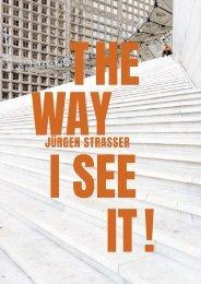JÜRGEN STRASSER. THE WAY I SEE IT !