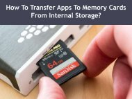 How To Transfer Apps To Memory Cards From Internal Storage?