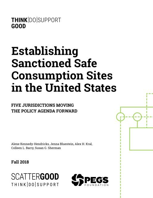 Establishing Sanctioned Safe Consumption Sites in the United States