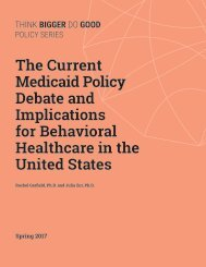 The Current Medicaid Policy Debate and Implications for Behavioral Healthcare in the United States