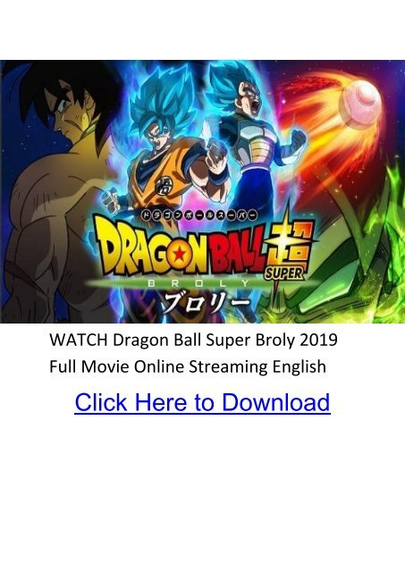 Watch Dragon Ball Super Broly 2019 Full Movie Online