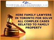 HIRE FAMILY LAWYERS IN TORONTO FOR SOLVE ALL COMPLEX CASES RELATED TO FAMILY PROPERTY-converted