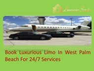 Book Luxurious Limo In West Palm Beach For Services