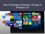 How To Manage Installation Of Apps In Windows 10?