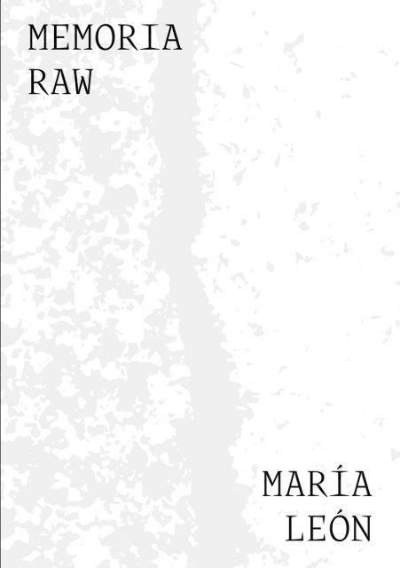 MEMORIA RAW – María León