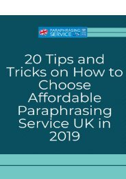 20 Tips and Tricks on How to Choose Affordable Paraphrasing Service UK in 2019